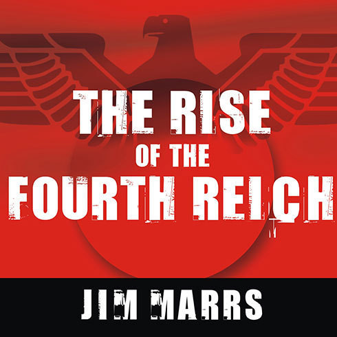 Printable The Rise of the Fourth Reich: The Secret Societies That Threaten to Take Over America Audiobook Cover Art
