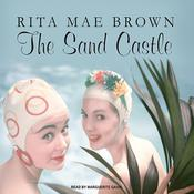 The Sand Castle Audiobook, by Rita Mae Brown
