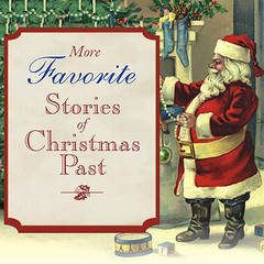More Favorite Stories of Christmas Past Audiobook, by Charles Dickens, Hans Christian Andersen, Henry Van Dyke, Louisa May Alcott, Lucy Maud Montgomery, various authors