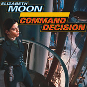 Command Decision, by Elizabeth Moon