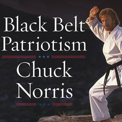 Black Belt Patriotism: How to Reawaken America Audiobook, by Chuck Norris