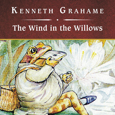The Wind in the Willows, with eBook Audiobook, by Kenneth Grahame