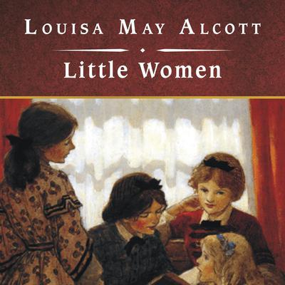 Little Women Audiobook, by Louisa May Alcott