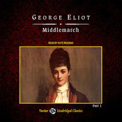 Middlemarch, with eBook Audiobook, by George Eliot