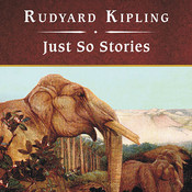 Just So Stories, by Rudyard Kipling
