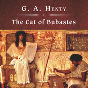 The Cat of Bubastes Audiobook, by G. A. Henty