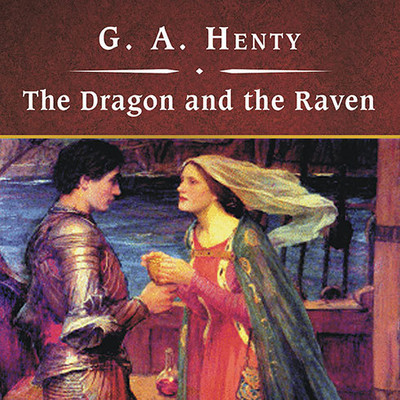 The Dragon and the Raven, with eBook: The Days of King Alfred and the Viking Invasion Audiobook, by