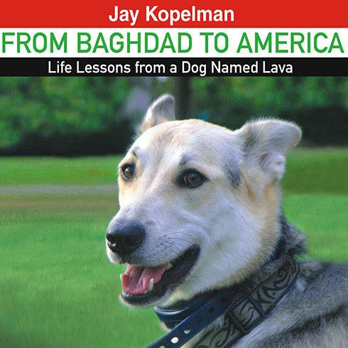 Printable From Baghdad to America: Life Lessons from a Dog Named Lava Audiobook Cover Art