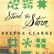 Stand the Storm: A Novel Audiobook, by Breena Clarke