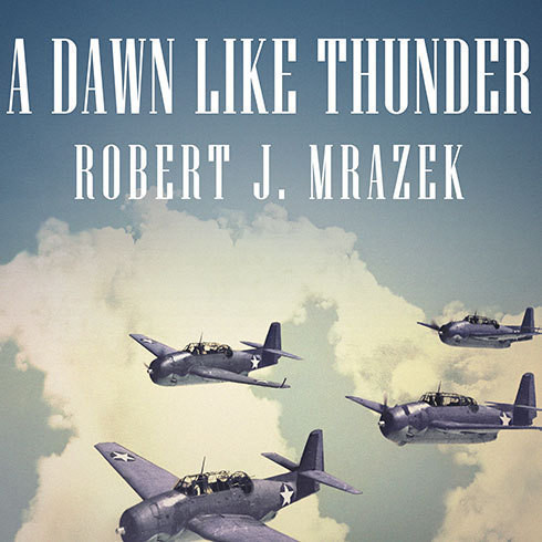 Printable A Dawn Like Thunder: The True Story of Torpedo Squadron Eight Audiobook Cover Art