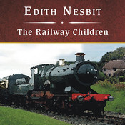 The Railway Children Audiobook, by E. Nesbit, Renée Raudman
