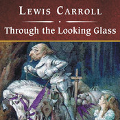 Through the Looking Glass, with eBook Audiobook, by Lewis Carroll