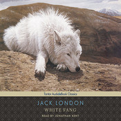 White Fang, by Jack London, Jonathan Kent