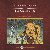 The Wizard of Oz Audiobook, by L. Frank Baum, Rebecca Burns