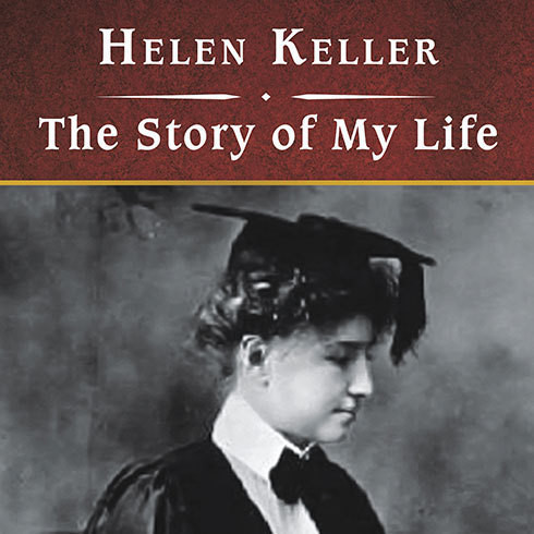 Download The Story of My Life Audiobook by Helen Keller read by ...