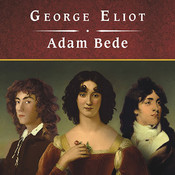 Adam Bede, with eBook Audiobook, by George Eliot