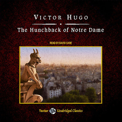 The Hunchback of Notre Dame, with eBook Audiobook, by