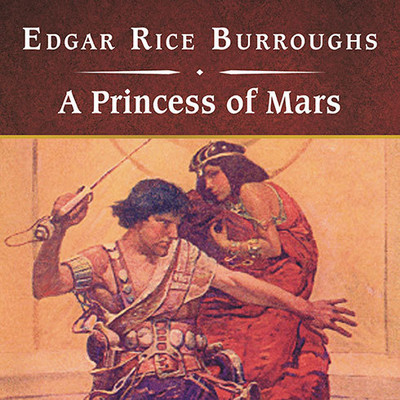 A Princess of Mars, with eBook Audiobook, by Edgar Rice Burroughs