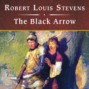 The Black Arrow Audiobook, by Robert Louis Stevenson