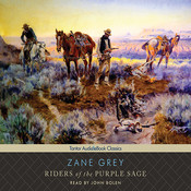 Riders of the Purple Sage Audiobook, by Zane Grey, John Bolen