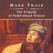 The Tragedy of Pudd'nhead Wilson, by Mark Twain