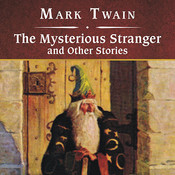 The Mysterious Stranger and Other Stories Audiobook, by Mark Twain