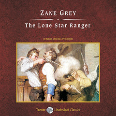 The Lone Star Ranger, with eBook Audiobook, by Zane Grey