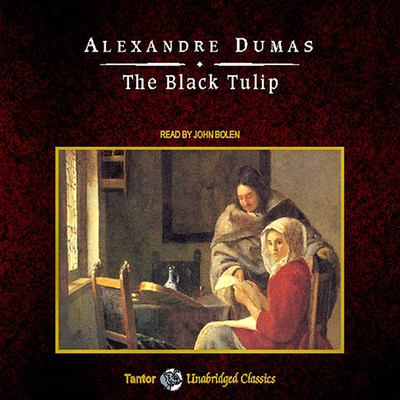 The Black Tulip, with eBook Audiobook, by Alexandre Dumas