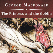 The Princess and the Goblin Audiobook, by George MacDonald, Ian Whitcomb
