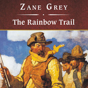 The Rainbow Trail Audiobook, by Zane Grey, Michael Prichard
