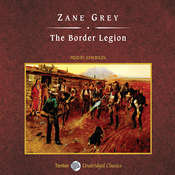 The Border Legion Audiobook, by Zane Grey