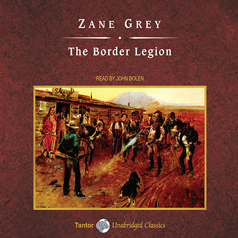 Printable The Border Legion Audiobook Cover Art
