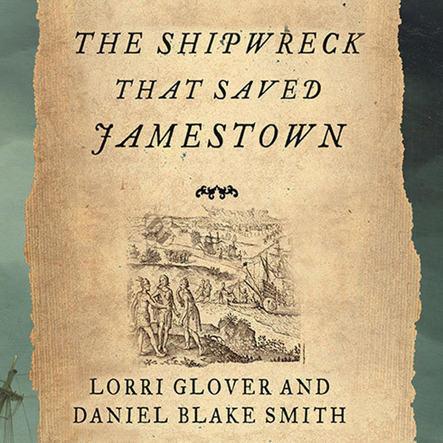 Printable The Shipwreck That Saved Jamestown: The Sea Venture Castaways and the Fate of America Audiobook Cover Art