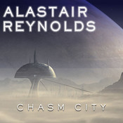Chasm City, by Alastair Reynolds