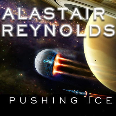 Pushing Ice Audiobook, by Alastair Reynolds