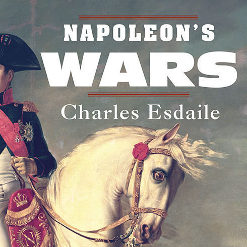 Printable Napoleon's Wars: An International History, 1803-1815 Audiobook Cover Art