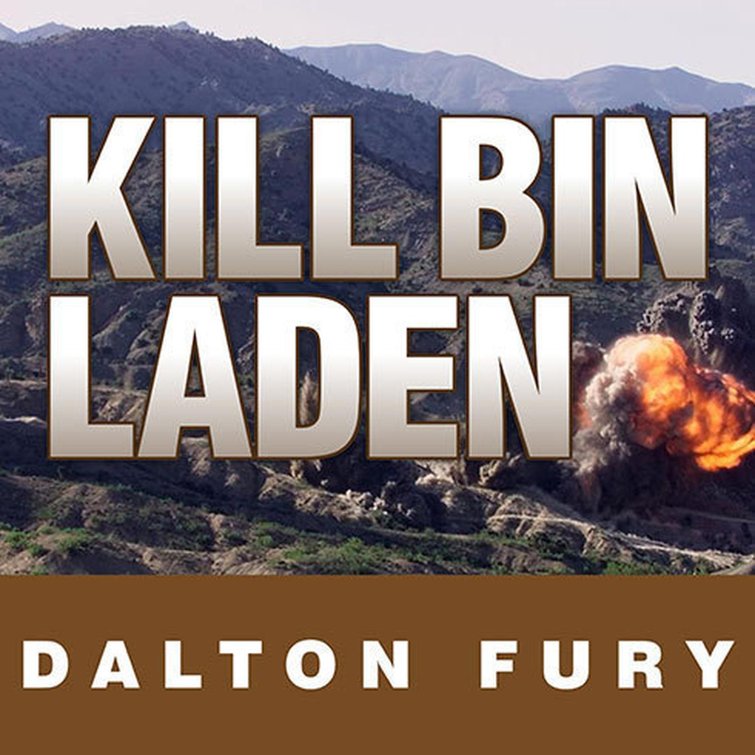 Printable Kill Bin Laden: A Delta Force Commander's Account of the Hunt for the World's Most Wanted Man Audiobook Cover Art