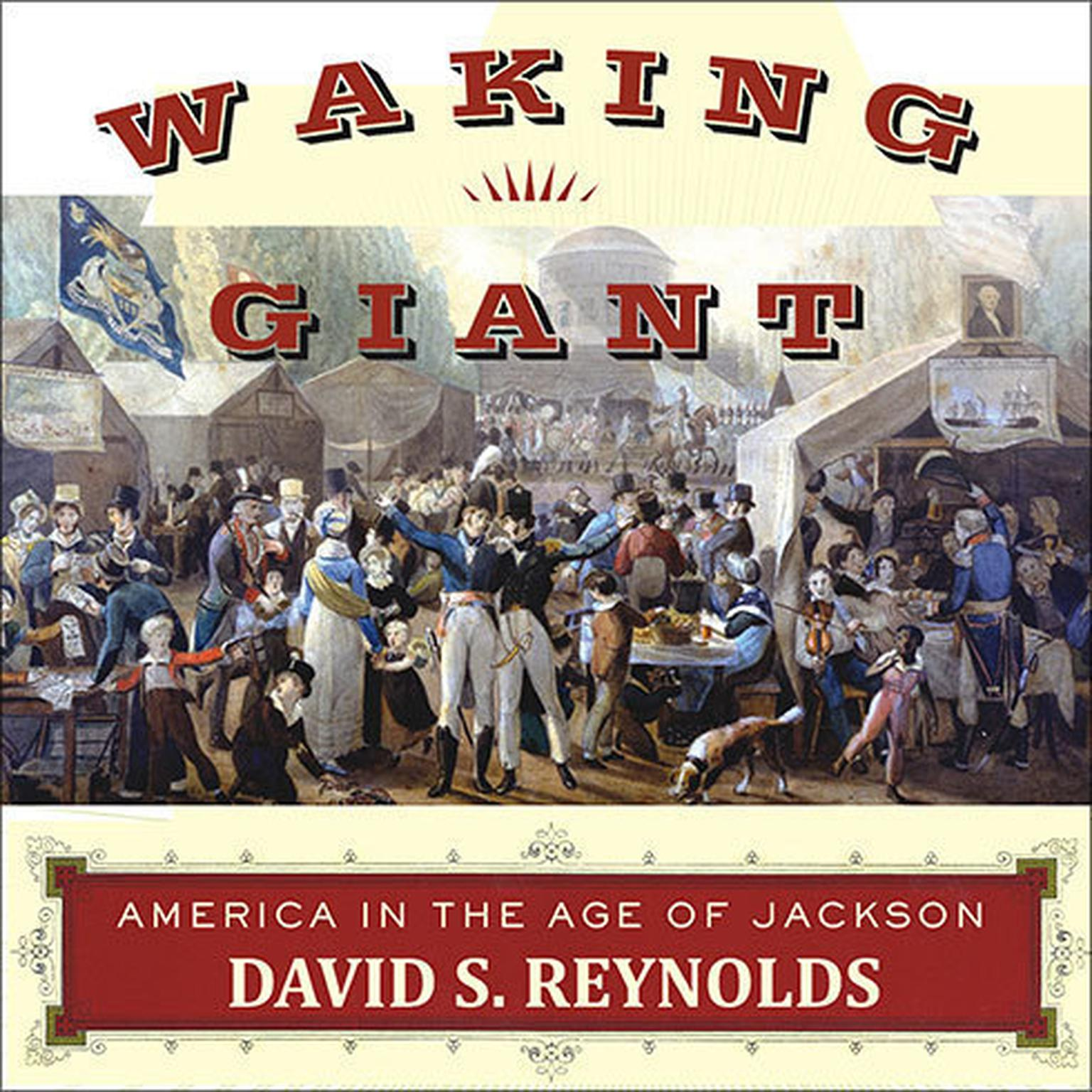 Printable Waking Giant: America in the Age of Jackson Audiobook Cover Art