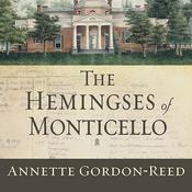 The Hemingses of Monticello: An American Family Audiobook, by Annette Gordon-Reed