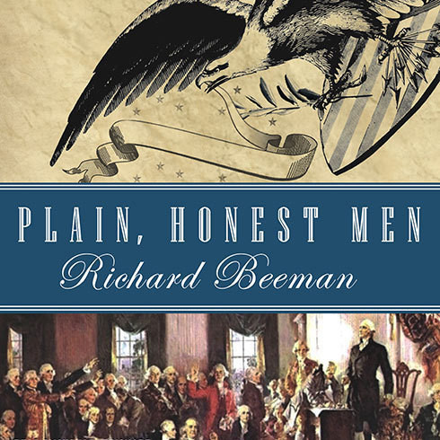 Printable Plain, Honest Men: The Making of the American Constitution Audiobook Cover Art