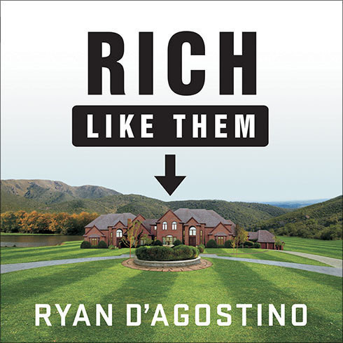Printable Rich like Them: My Door-to-Door Search for the Secrets of Wealth in America's Richest Neighborhoods Audiobook Cover Art