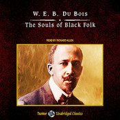 The Souls of Black Folk, by W. E. B. Du Boi