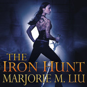 The Iron Hunt, by Marjorie M. Liu, Marguerite Gavin