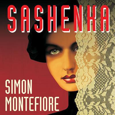 Sashenka: A Novel Audiobook, by