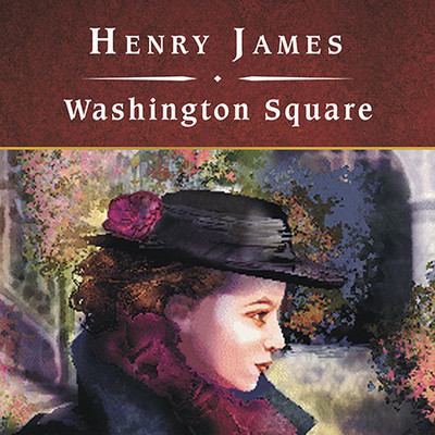 Washington Square Audiobook, by Henry James