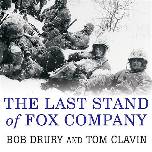 Printable The Last Stand of Fox Company: A True Story of U.S. Marines in Combat Audiobook Cover Art