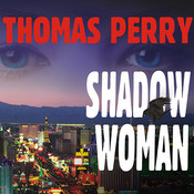 Shadow Woman, by Thomas Perry