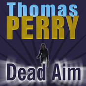 Dead Aim Audiobook, by Thomas Perry