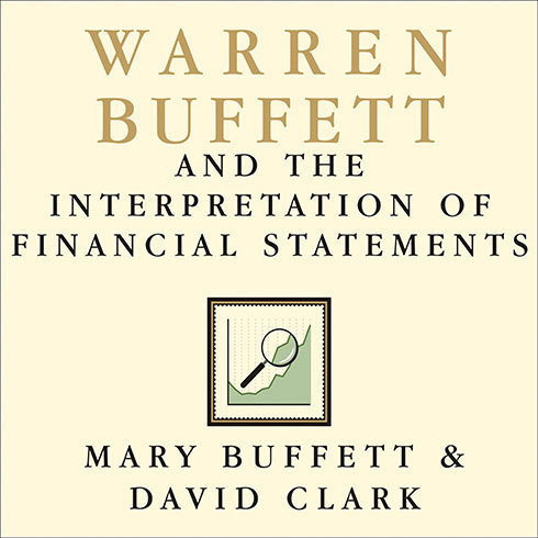 Printable Warren Buffett and the Interpretation of Financial Statements: The Search for the Company with a Durable Competitive Advantage Audiobook Cover Art