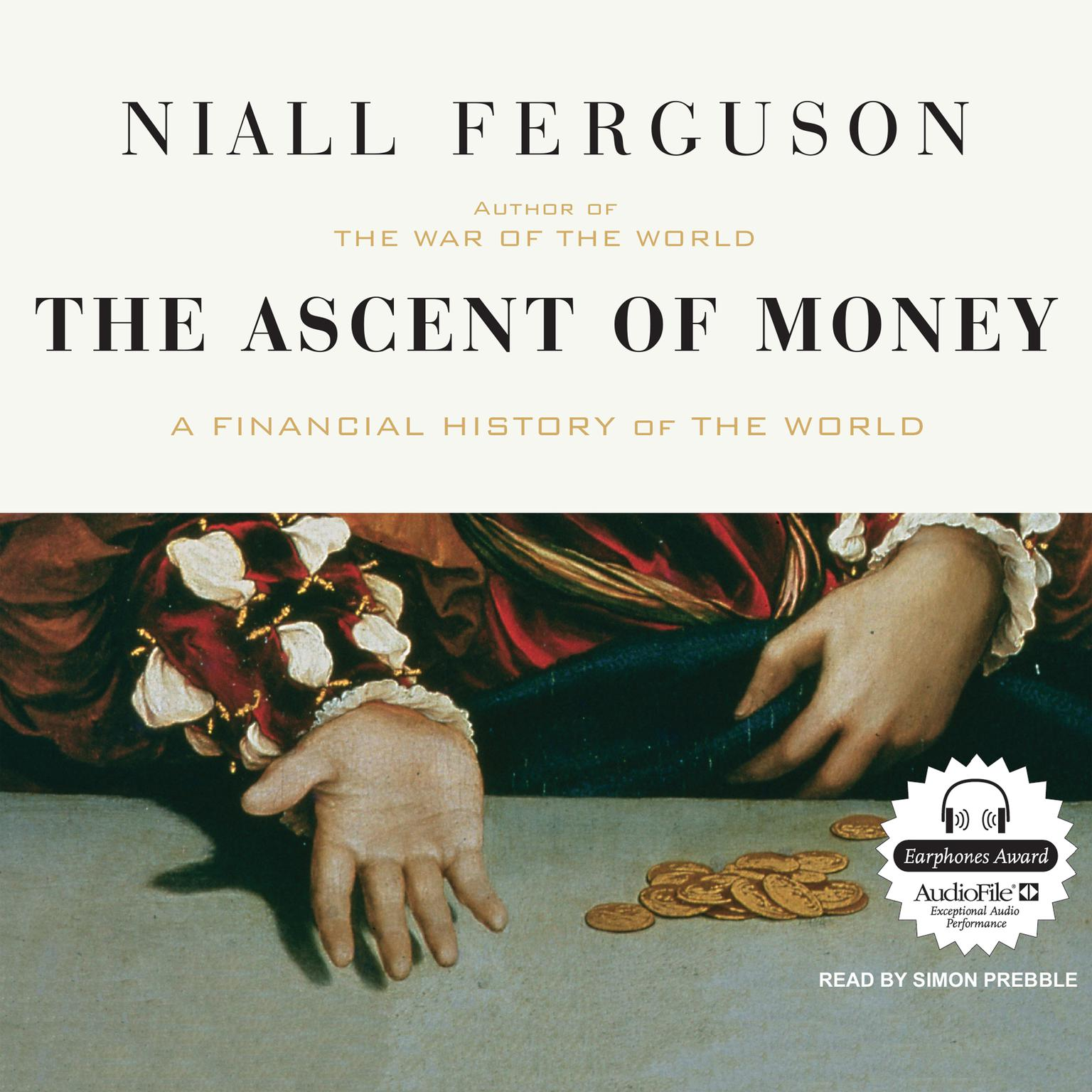 Printable The Ascent of Money: A Financial History of the World Audiobook Cover Art